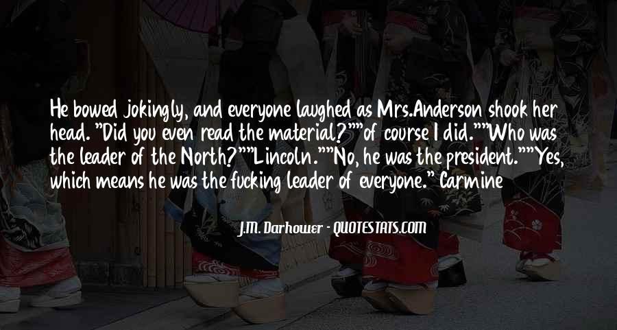 Quotes About President Lincoln #594127