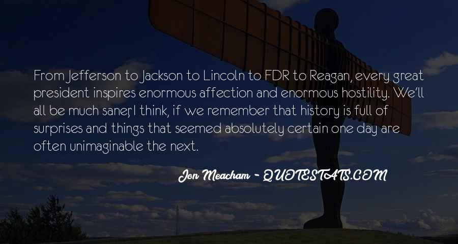 Quotes About President Lincoln #622429