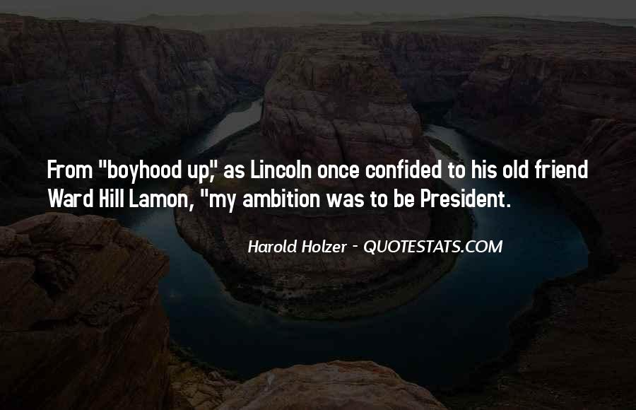 Quotes About President Lincoln #73881
