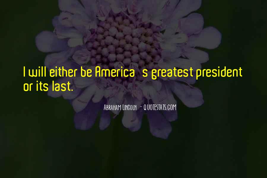 Quotes About President Lincoln #825948