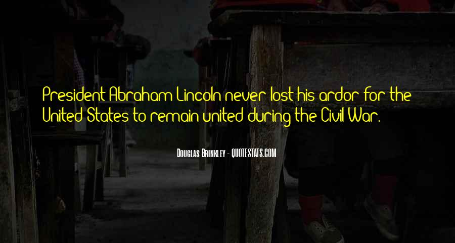 Quotes About President Lincoln #865324