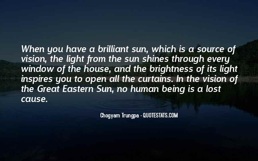 Quotes About Sun Shining Through #677821