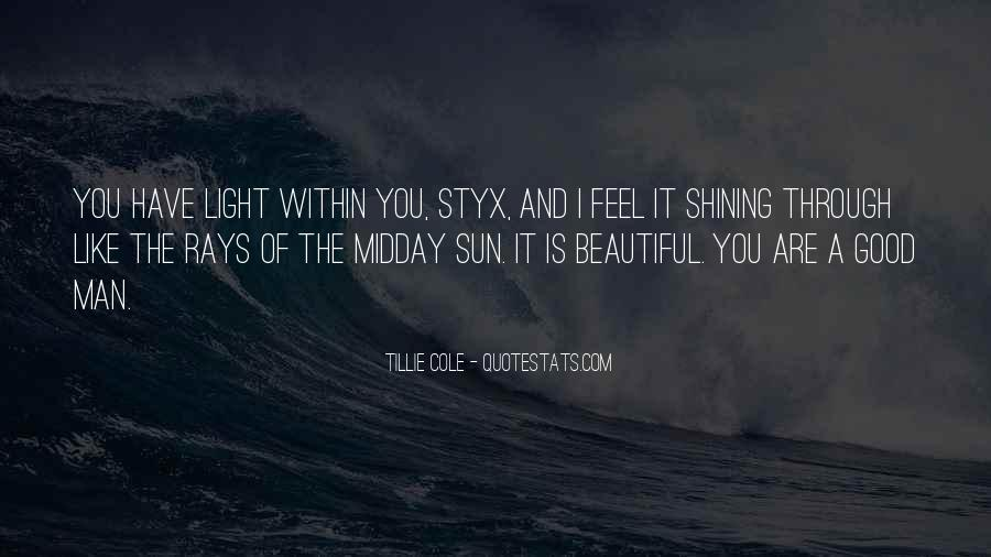 Quotes About Sun Shining Through #839981