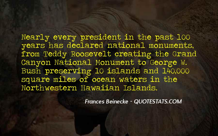 Quotes About National Monuments #1810274