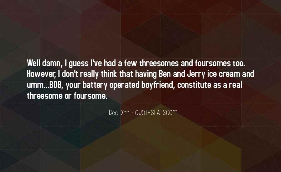 Quotes About Damn Boyfriend #927133