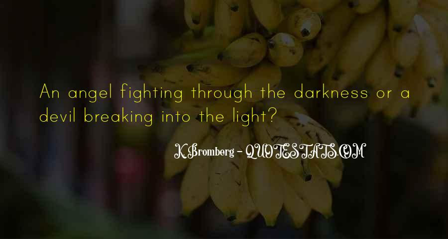 Quotes About Fighting To Be With Someone #2622