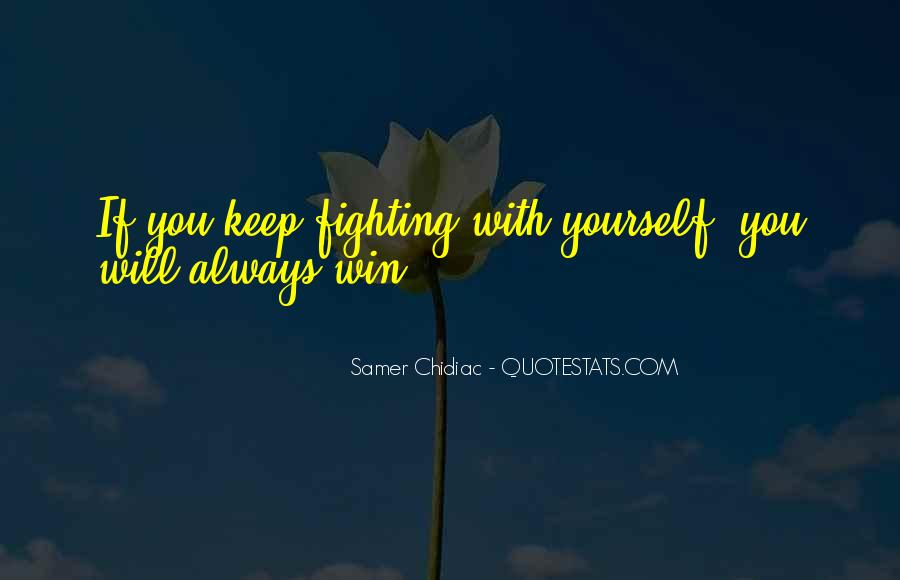 Quotes About Fighting To Be With Someone #5074