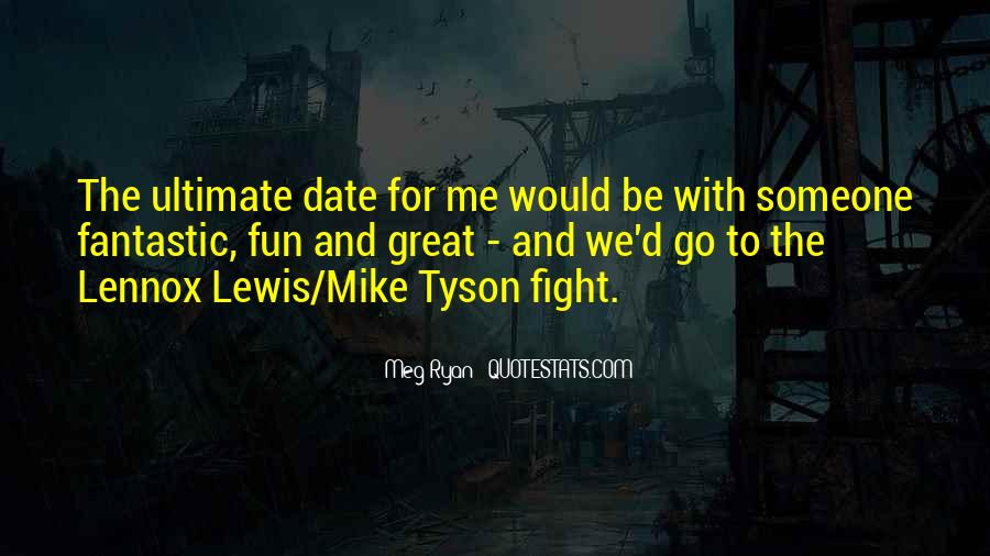 Quotes About Fighting To Be With Someone #603788