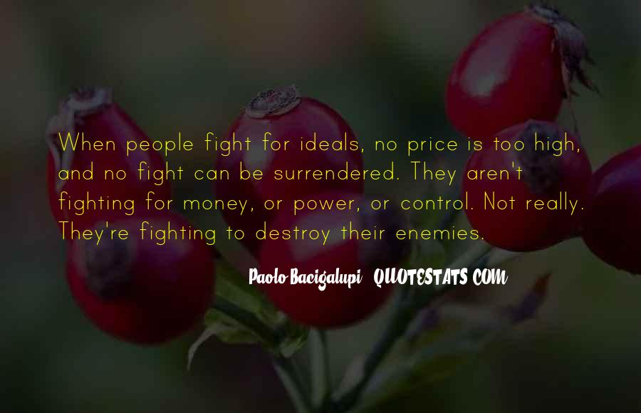 Quotes About Fighting To Be With Someone #6154