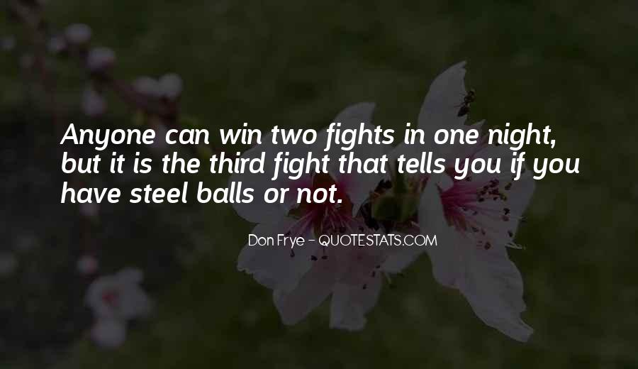 Quotes About Fighting To Be With Someone #8461