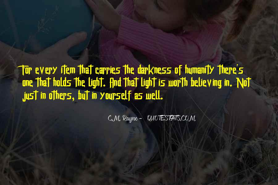 Quotes About Darkness And Light #100682