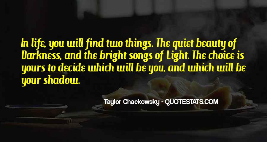 Quotes About Darkness And Light #107802