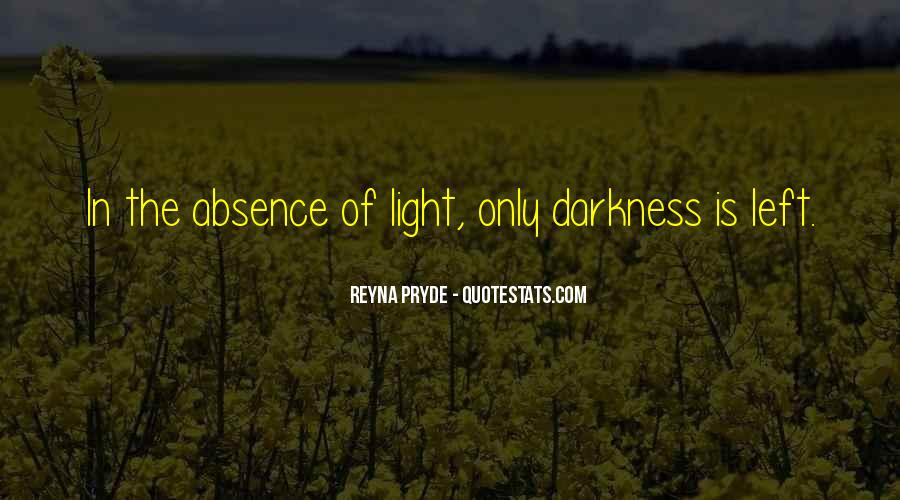 Quotes About Darkness And Light #114874