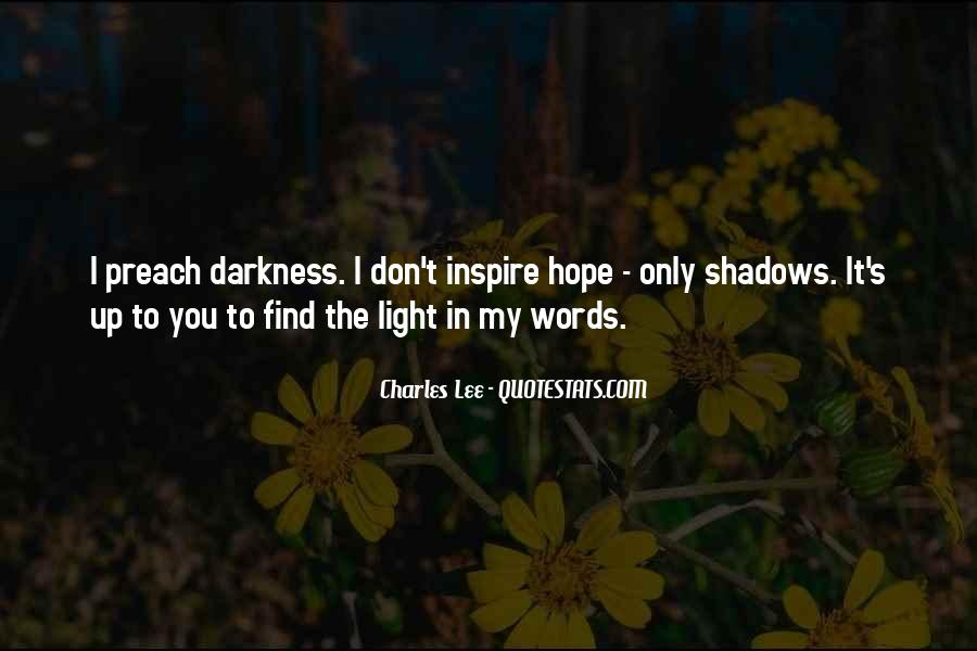Quotes About Darkness And Light #143637