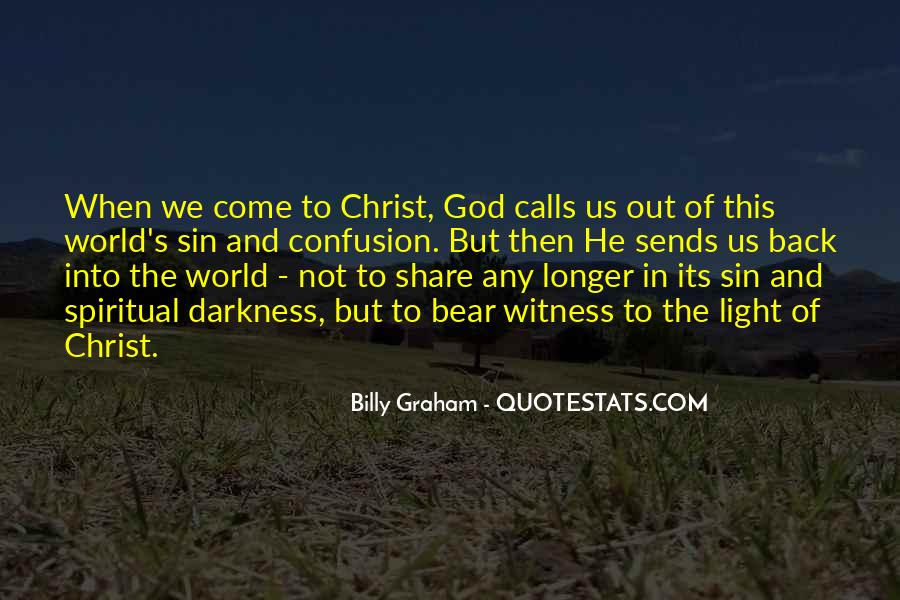 Quotes About Darkness And Light #151872