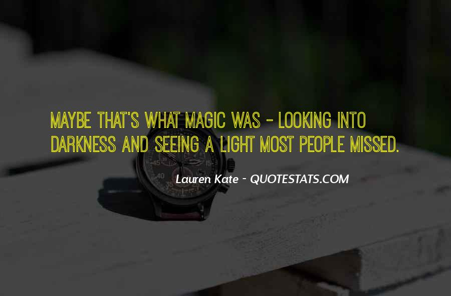 Quotes About Darkness And Light #175974