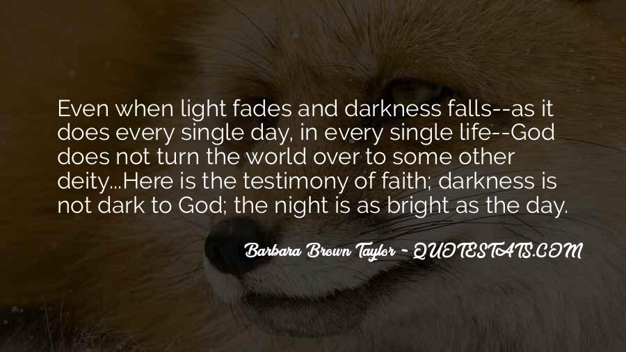 Quotes About Darkness And Light #179117