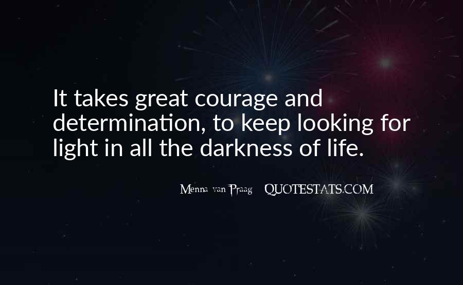 Quotes About Darkness And Light #184447