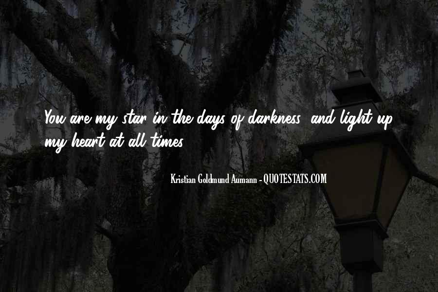 Quotes About Darkness And Light #187681
