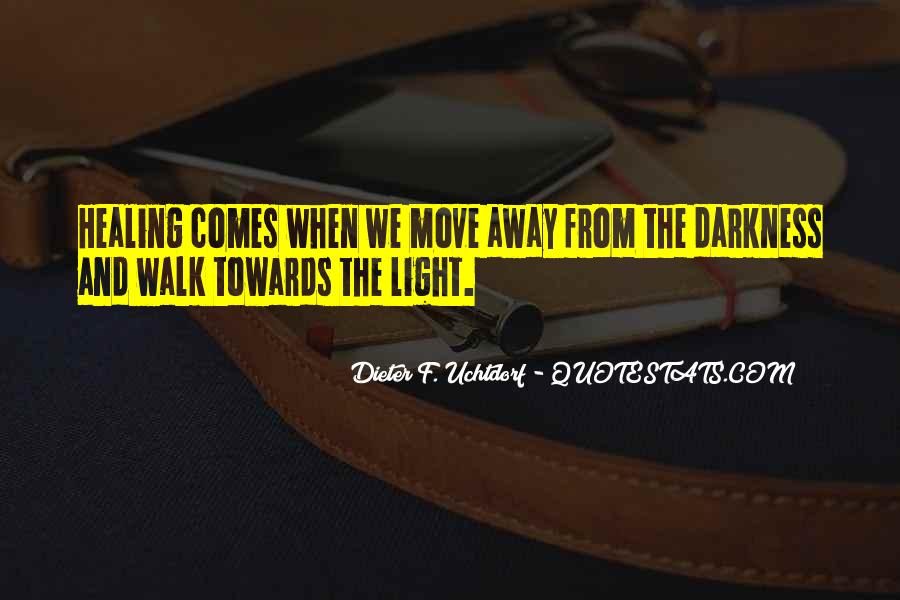 Quotes About Darkness And Light #189080