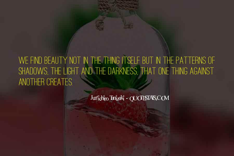 Quotes About Darkness And Light #193958