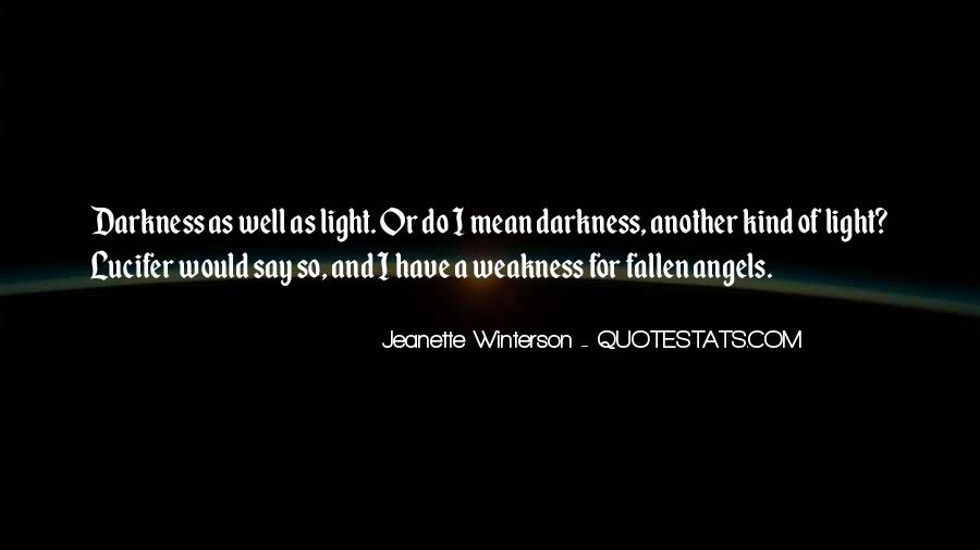 Quotes About Darkness And Light #195233