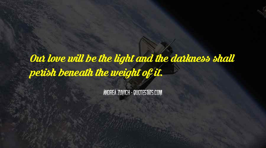 Quotes About Darkness And Light #41596