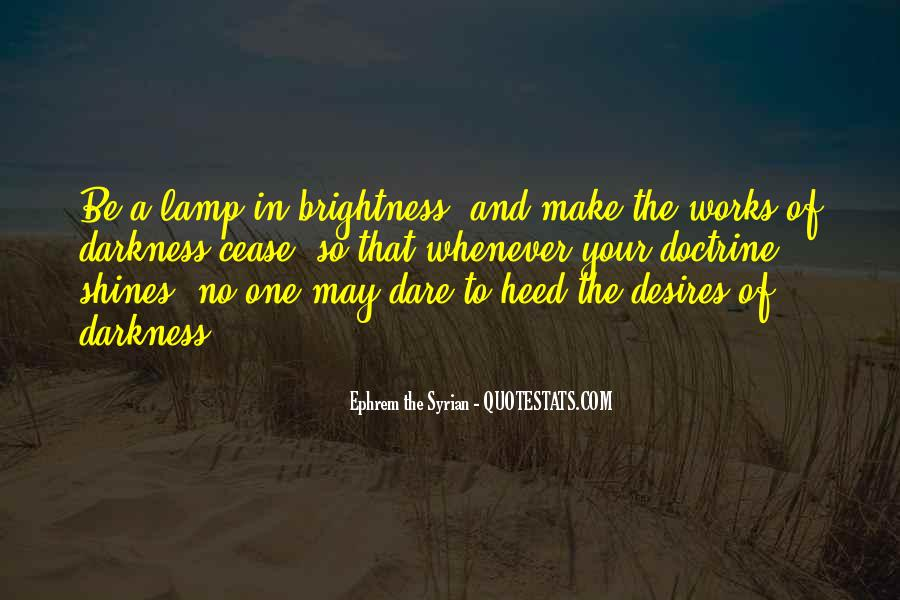 Quotes About Darkness And Light #51844