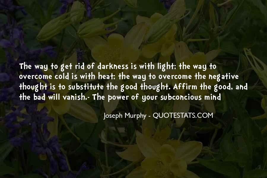 Quotes About Darkness And Light #53693
