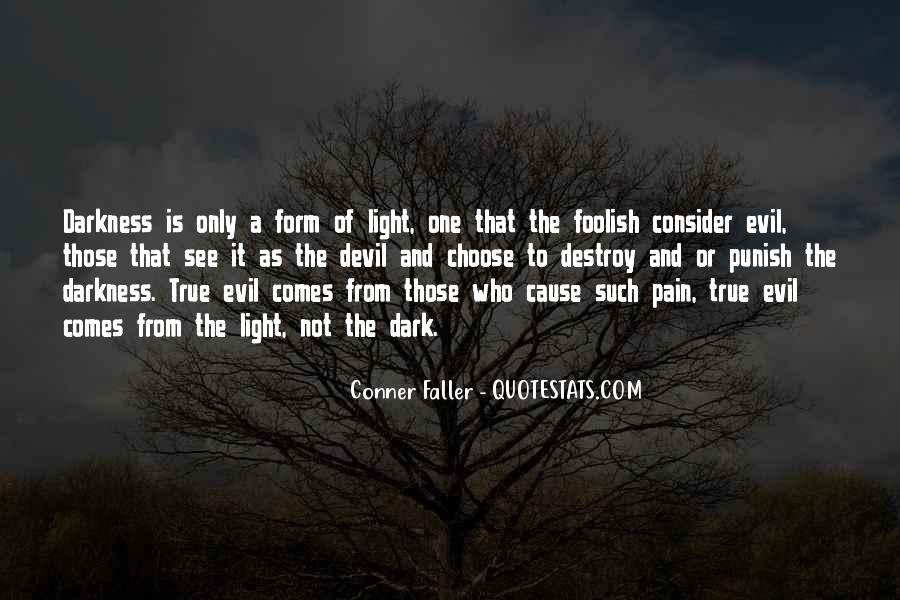 Quotes About Darkness And Light #60077