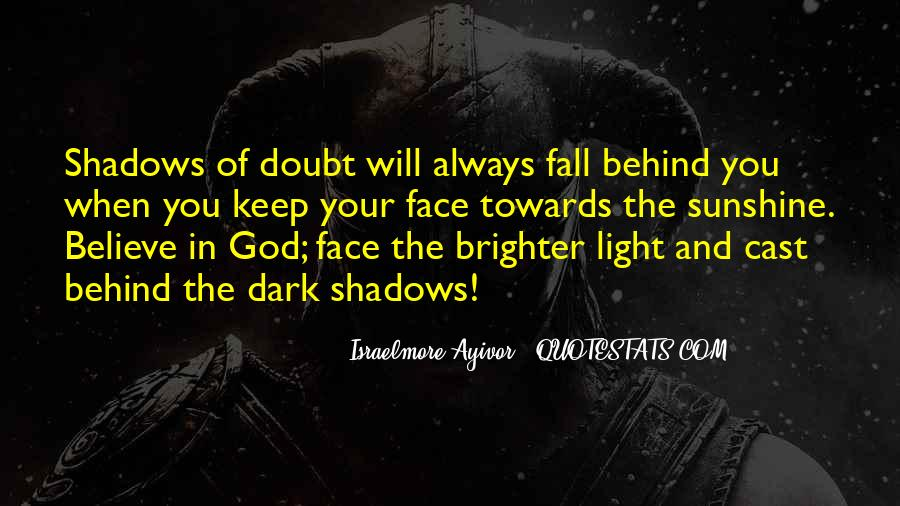 Quotes About Darkness And Light #69172