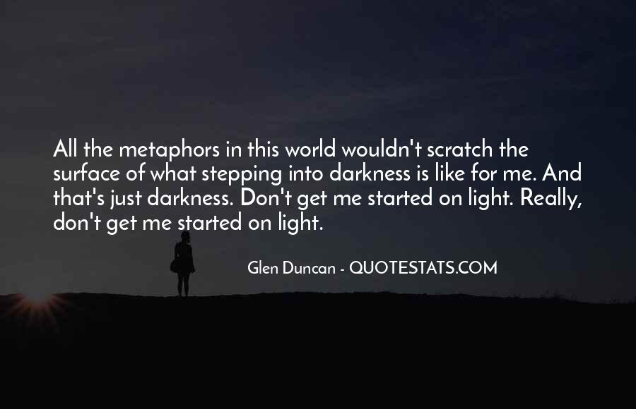 Quotes About Darkness And Light #83059