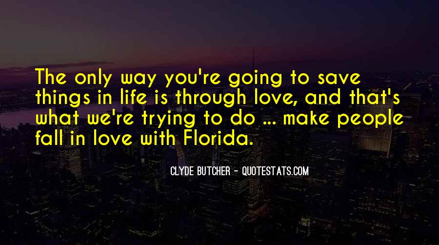 Quotes About Florida Life #1091771