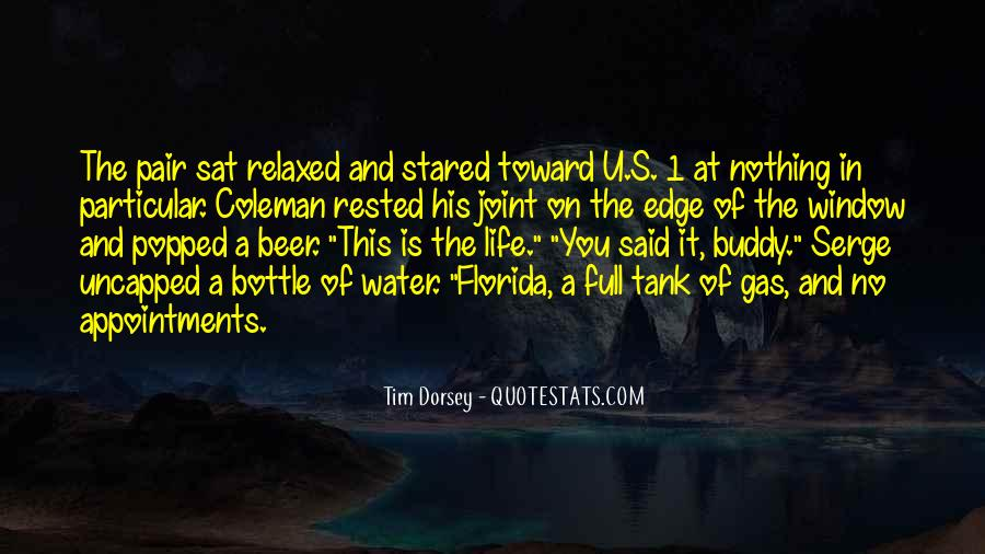 Quotes About Florida Life #1670819