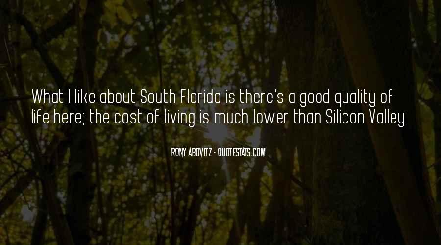 Quotes About Florida Life #1851044