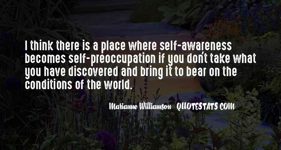Quotes About Awareness Of Self #37607