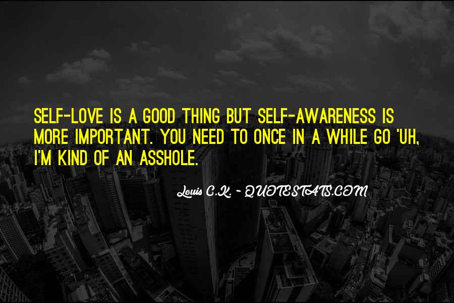 Quotes About Awareness Of Self #93340
