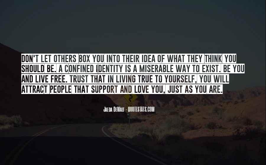 Quotes About Living Your True Self #650333