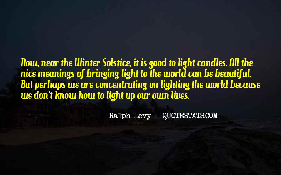 Quotes About Light Of Candles #1239387