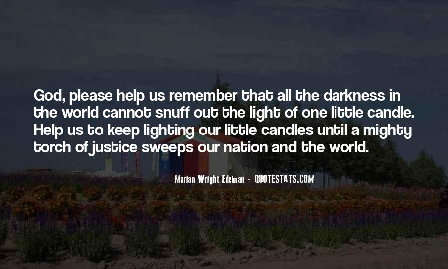 Quotes About Light Of Candles #1549666