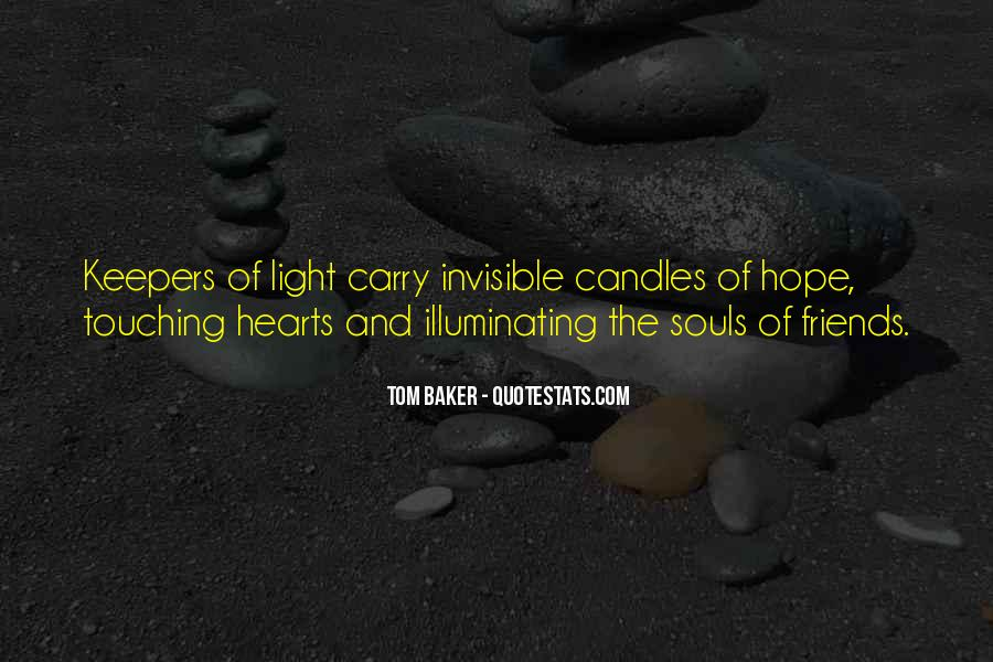 Quotes About Light Of Candles #1690601
