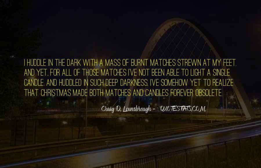 Quotes About Light Of Candles #522349