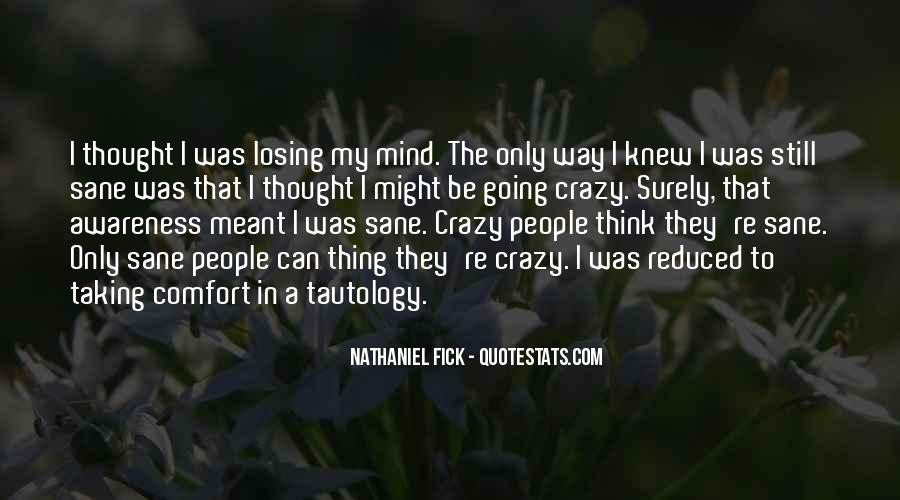 Quotes About Losing My Mind #1338499