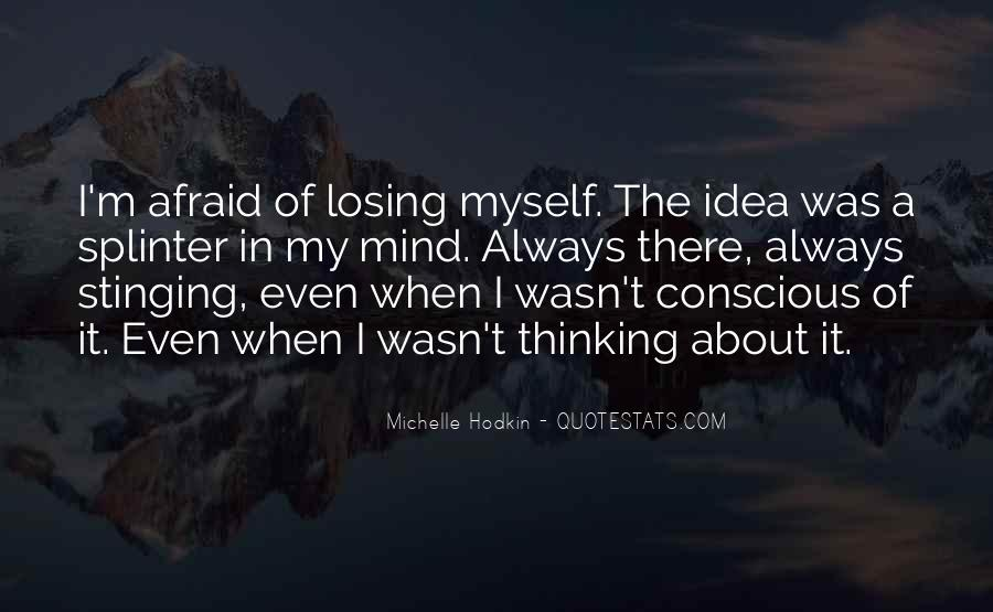 Quotes About Losing My Mind #890739