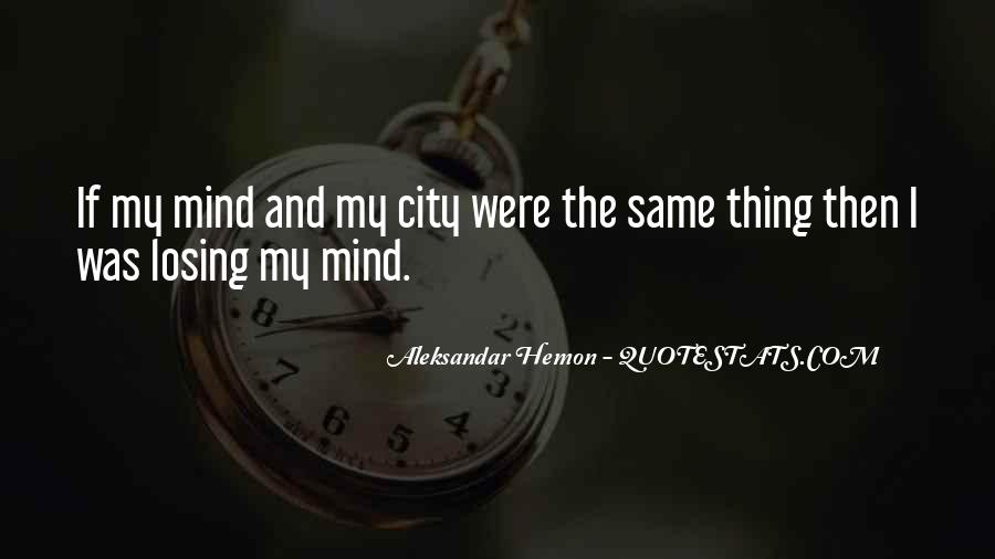 Quotes About Losing My Mind #919239