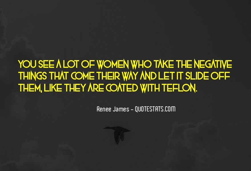 Quotes About Teflon #1090013