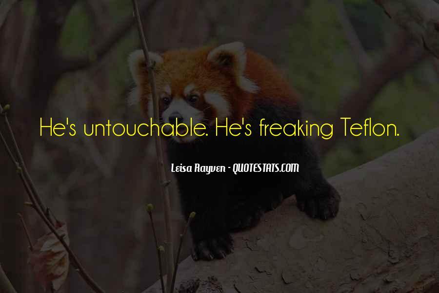 Quotes About Teflon #70249