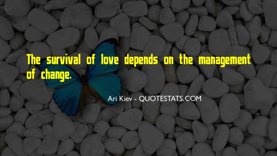 Quotes About Survival Of Love #1448520