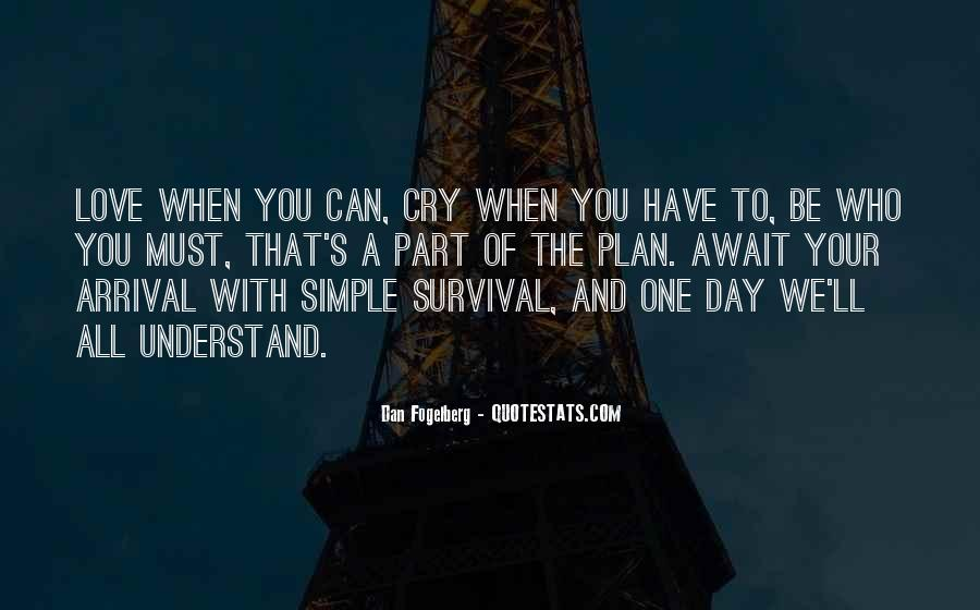Quotes About Survival Of Love #1613151