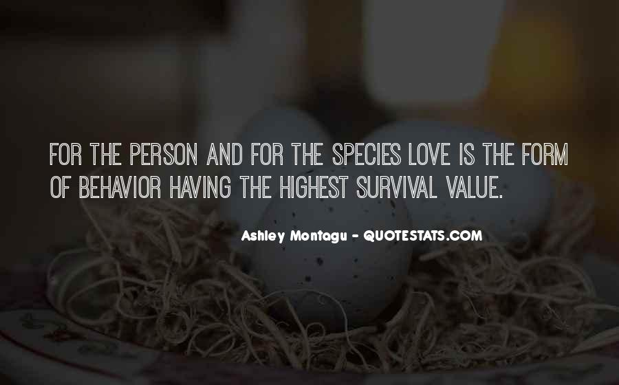 Quotes About Survival Of Love #1865763